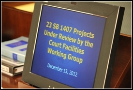 Computer screen displays title: 23 SB 1407 Projects Under Review by the Court Facilities Working Group, December 13, 2012