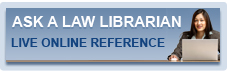 Ask a Law Librarian. Live Online Reference