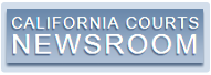 California Courts Newsroom